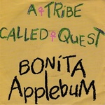 A T C Q - Bonita Applebum