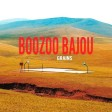 Boozoo Bajou - Grains