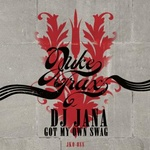 D J Jana - Got My Own Swag