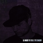 D J Madd - The Real And The Shadow