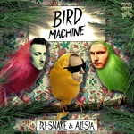 D J Snake - Bird Machine