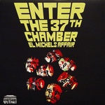 El Michaels Affair - Enter The 3 7th Chamber