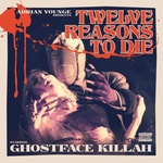 Ghostface Killah - 1 2 Reasons To Die Deluxe Edition