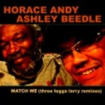 Horace Andy Ashley Beedle - Watch We
