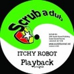 Itchy Robot - Playback