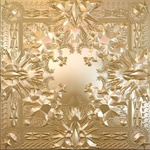Jay Z Kanye West - Watch The Throne