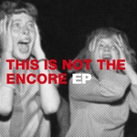 Jean Michel - This Is Not The Encore E P