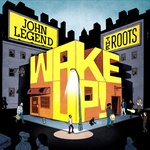 John Legend + The Roots - Wake Up