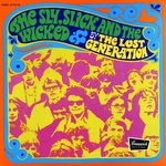 Lost Generation - The Sly Slick And The Wicked