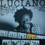Luciano - Who Could It Be