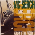 M C Serch - Return Of The Product