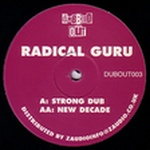 Radical Guru - New Decade Of Dub