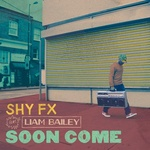 Shy F X - Soon Come