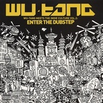 Wu - Tang Clan - Enter The Dubstep