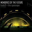 Kode 9 & The Spaceape - Memories Of The Future